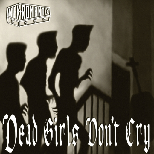nekromantix-dead-girls-dont-cry.jpg